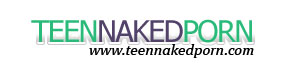 Naked Teen Porn